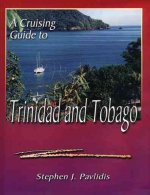 A Cruising Guide to Trinidad and Tobago