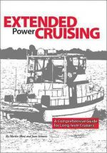 Extended Power Cruising: A Comprehensive Guide for Long-Term Cruisers