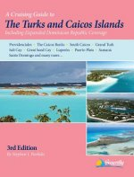 A Cruising Guide to the Turks and Caicos Islands