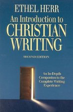 An Introduction to Christian Writing: An In-Depth Companion to the Complete Writing Experience
