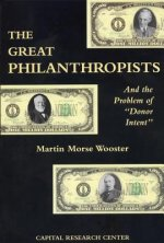 The Great Philanthropists and the Problem of