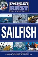 Sailfish: How to Locate, Catch and Release Sailfish