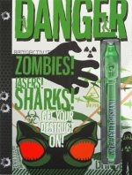Danger: Zombies! Lasers! Sharks! [With Pens/Pencils]