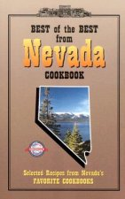 Best of the Best from Nevada Cookbook: Selected Recipes from Nevada's Favorite Cookbooks