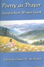 Poetry as Prayer: Appalachian Women Speak