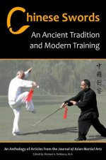 Chinese Swords: An Ancient Tradition and Modern Training