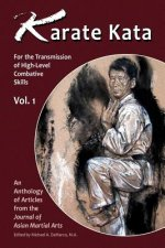 Karata Kata - Vol. 1: For the Transmission of High-Level Combative Skills