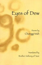 Eyes of Dew: Selected Poems of Chonggi Mah