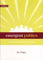 Emergent Publics: An Essay on Social Movements and Democracy