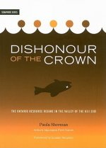 Dishonour of the Crown: The Ontario Resource Regime in the Valley of the Kiji Sibi