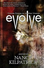 Evolve: Vampire Stories of the New Undead