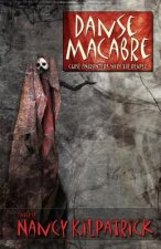 Danse Macabre: Close Encounters with the Reaper