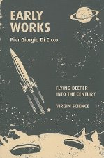 Early Works: Flying Deeper Into the Century/Virgin Science