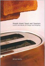 People Want Toast Not Toasters