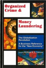 Organized Crime and Money Laundering: Globalization Revolution