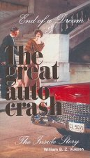 The Great Auto Crash: The Inside Story
