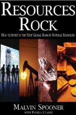 Resources Rock: How to Invest in and Profit from the Next Global Boom in Natural Resources