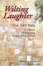 Wilting Laughter: Three Tamil Poets