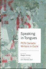Speaking in Tongues: Pen Canada Writers in a New Land