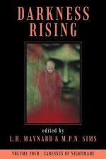 Darkness Rising Volume 4: Caresses of Nightmare