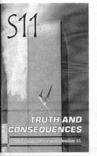 S11: Truth and Consequences - Radical Perspectives on September 11