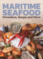 Maritime Seafood Chowders, Soups and More