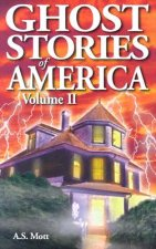 Ghost Stories of America 2