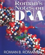 Roman's Notes on DNA