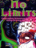 No Limits Develop Sci Lit Using Sci Fi