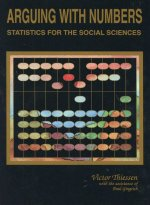 Arguing with Numbers: Statistics for the Social Sciences