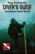 Greg Dombowky's Diver's Guide: Vancouver Island South