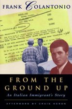From the Ground Up: An Italian Immigrant's Story