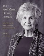 111 West Coast Literary Portraits: Photographs by Barry Peterson and Blaise Enright