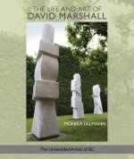 The Life and Art of David Marshall