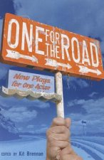 One for the Road: New Plays for One Actor