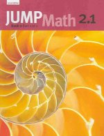 Jump Math 2.1: Book 2, Part 1 of 2