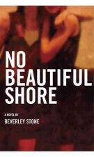 No Beautiful Shore