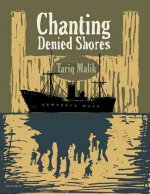 Chanting Denied Shores: The Komagata Maru Narratives