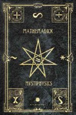 Mathemagick and Mystiphysics, Volume One: The Probabilities of Pandemonium