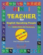 Hindi Teacher for English Speaking People, Colour Coded Edition.