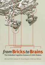 From Bricks to Brains: The Embodied Cognitive Science of LEGO Robots
