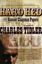 Hard Hed: The Hoosier Chapman Papers