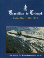 Transition to Triumph: History of the Indian Navy 1965-1975