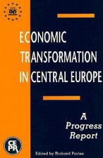 Economic Transformation in Central and Eastern Europe: A Progress Report