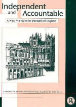 Independent and Accountable: A New Mandate for the Bank of England