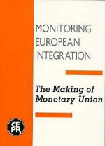 The Making of Monetary Union: Monitoring European Integration 2