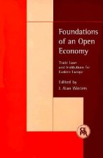 Foundations of an Open Economy: Trade Laws and Institutions for Eastern Europe