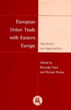 European Union Trade with Eastern Europe: Adjustment and Opportunities
