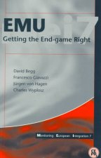 Emu: Getting the Endgame Right: Monitoring European Integration 7