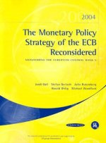 The Monetary Policy Strategy of the ECB Reconsidered: Monitoring the European Central Bank 5
